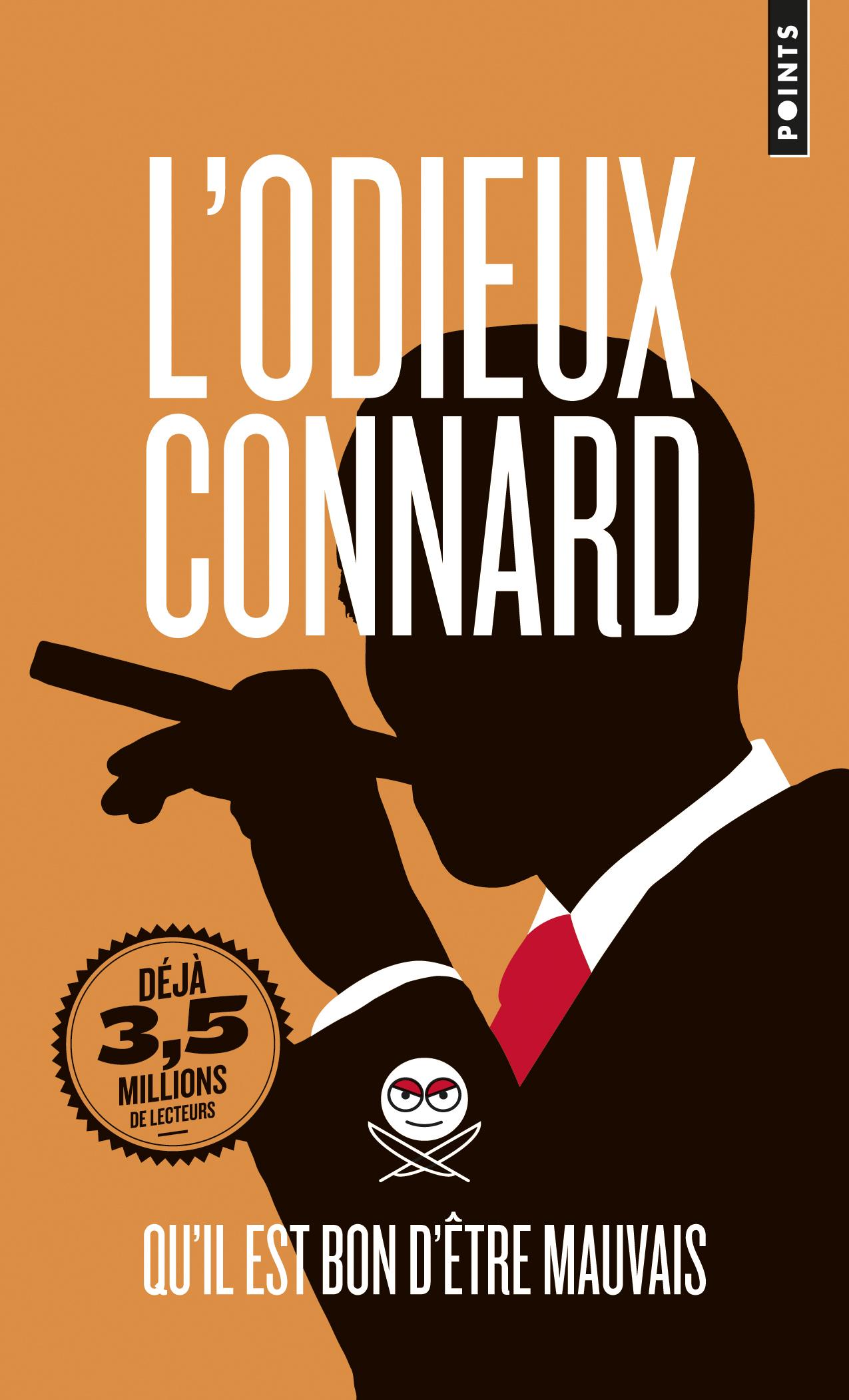 Couverture du livre de L'Odieux Connard