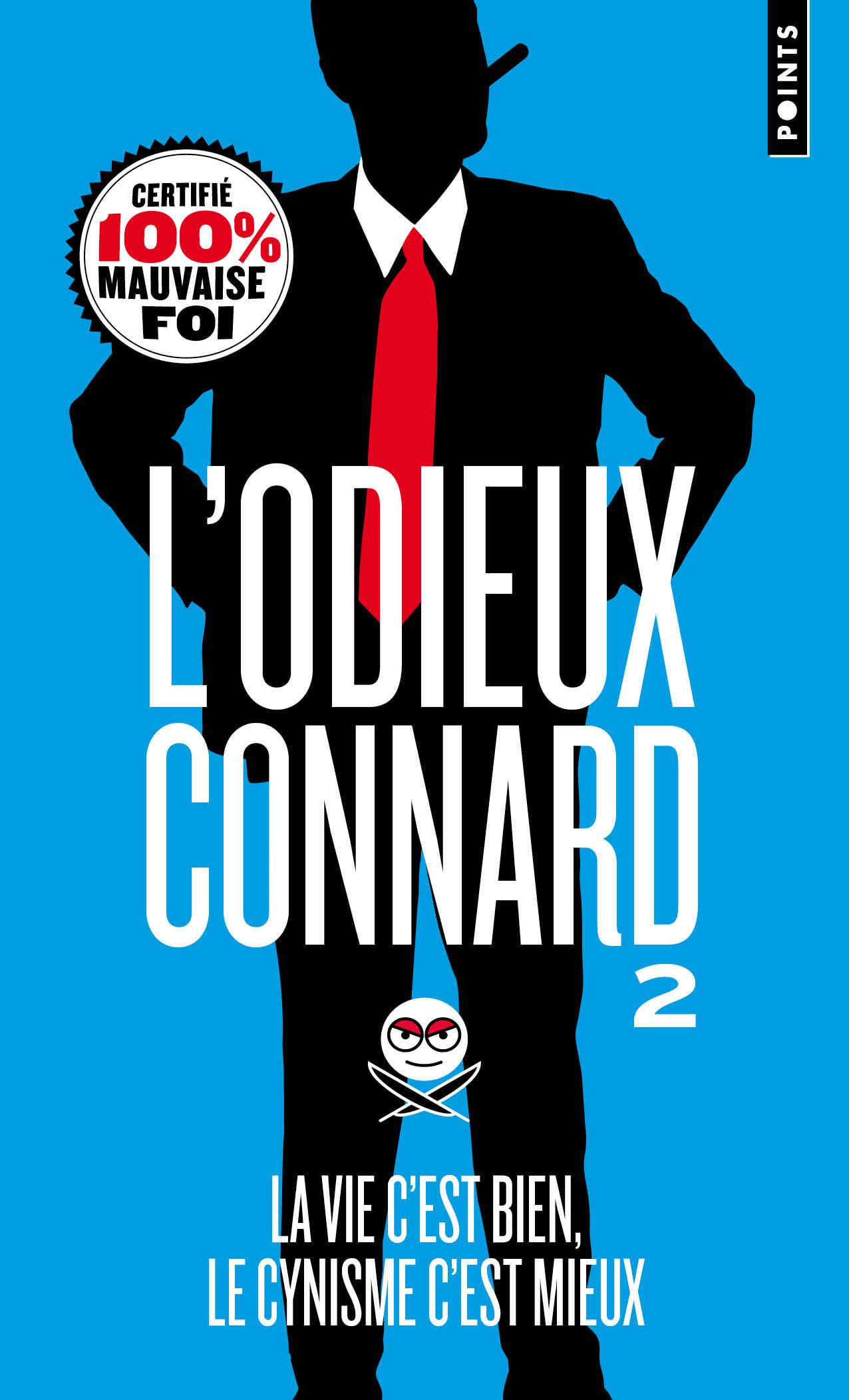Couverture du 2ème livre de L'Odieux Connard